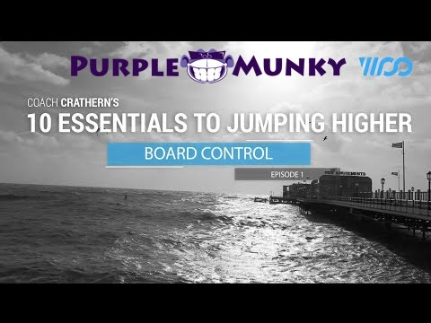 WANT TO JUMP HIGHER? Lewis Crathern's 10 tips  Episode 1 :: Board Control