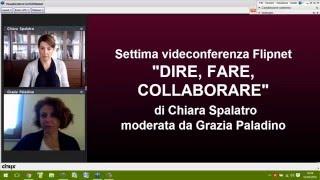 """""""DIRE, FARE, COLLABORARE"""" - 7a videoconferenza Flipnet"""
