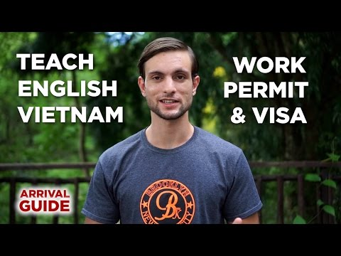Ultimate Vietnam Work Permit & Visa Guide: Document + TEFL Requirements For Teaching English