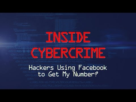 Inside Cybercrime: Hackers Using Facebook to Get My Number?