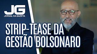 Josias de Souza / Gravação expõe um strip-tease da gestão Bolsonaro