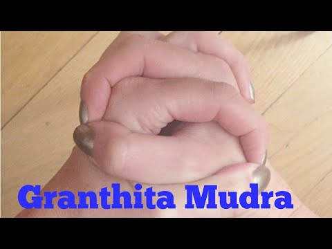 Granthita Mudra (Knot Mudra) for Opening Knot in Throat Thyroid Speech Hearing Cancer and Singers
