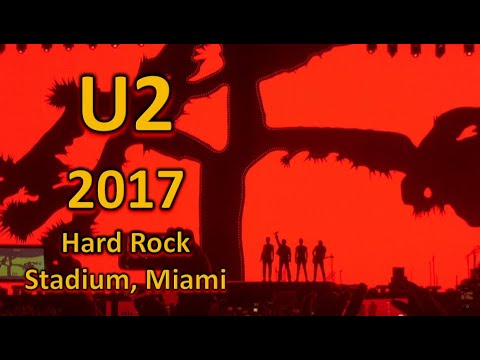 U2 - Joshua Tree 2017 from Hard Rock Stadium in Miami (4K) - June 11, 2017