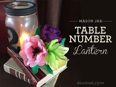 DIY Table Number Lantern with Mason Jar