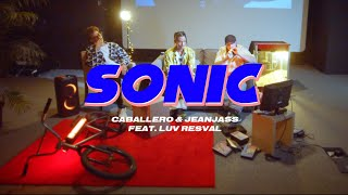 Caballero & JeanJass - Sonic feat. Luv Resval (Prod. Benjay & Croisade)