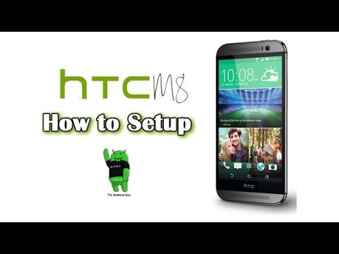 How to Setup the HTC ONE M8