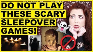 DO NOT Play These Scary Sleepover Games   ...