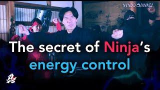 The secret of ninja's energy control