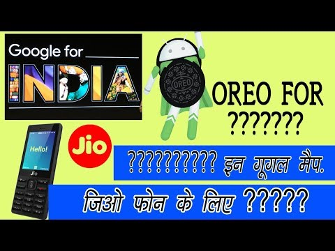 Google For India What's New | Jio Phone | Google Assistant | Android Oreo | Tez (HINDI/URDU)