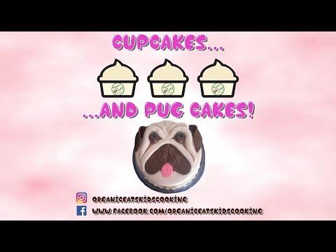 Organic Eats Episode 9- PALEO CUPCAKES AND PUG CAKE!!!