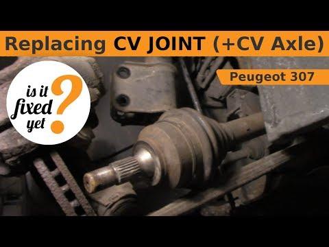 Replacing CV JOINT (+ CV Axle) - Peugeot 307