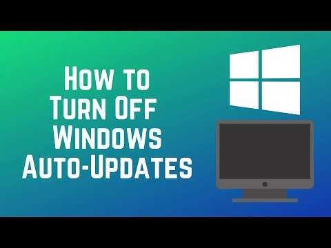 How to Disable Automatic Windows Updates on Your PC 2019