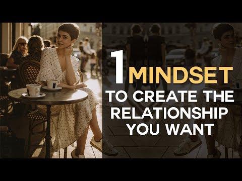 Want a Relationship?  #1 Mindset Revealed