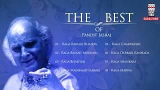 The Best Of Pandit Jasraj | Audio Jukebox | Vocal | Classical