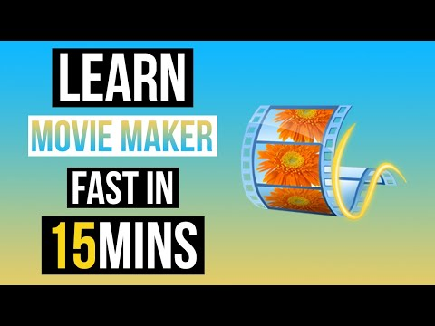 LEARN MOVIE MAKER IN 15 MINUTES ! TUTORIAL FOR BEGINNERS