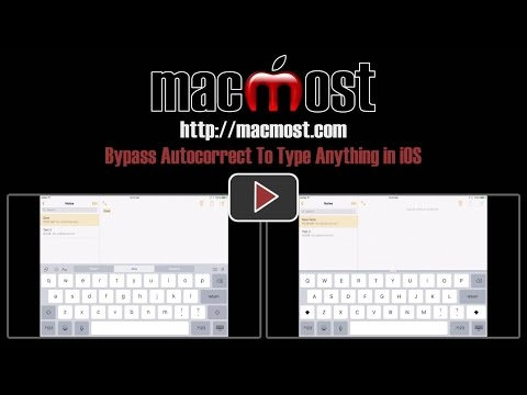 Bypass Autocorrect To Type Anything in iOS (#1191)