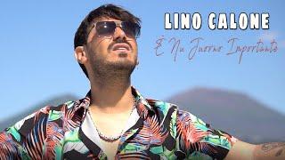 Lino Calone - È Nu Juorno Importante (Video Ufficiale 2020)