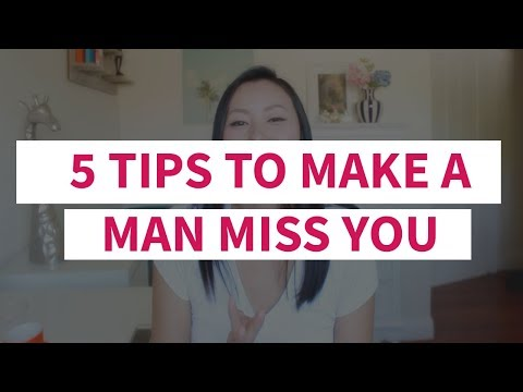 5 Tips to Make A Man Miss You Like Crazy