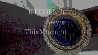 Keegee Ftswype Themoment