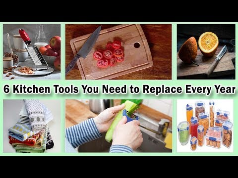 6 Kitchen Tools You Need to Replace Every Year