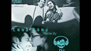 Enna Sona  Remix  Arijit Singh  Ar Rahman  Dj Arju  Ok Jaanu