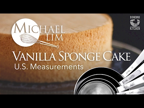 Vanilla Sponge Cake U S  Measurements