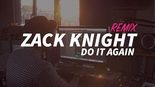 Just a quick video in my studio.. DOWNLOAD IT HERE: https://iamzackknight.bandcamp.com/track/do-it-again-pia-remix  PIA MIA - DO IT AGAIN ft Chris Brown, Tyga COVER REMIX