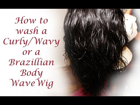 How to Wash a Curly/Wavy or Brazilian Body Wave Wig or 3/4 Wig
