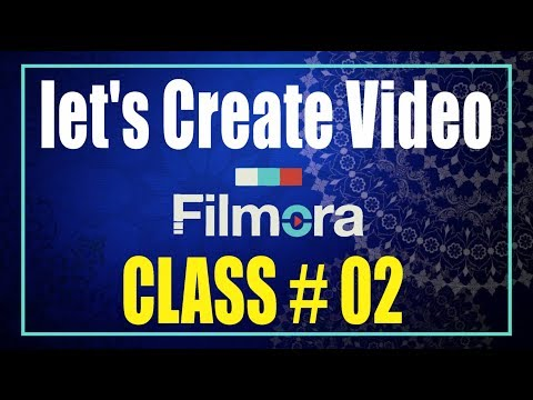 Wondershare filmora Tutorial - How to use - How to Make Video on Filmora Class #2 With As GRAPHICS