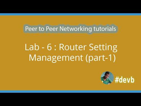 Lab - 6 : Router Setting Management (part-1)