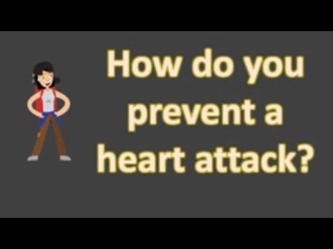 How do you prevent a heart attack ?  | FAQS for Health