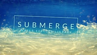 Submerge: 130+ Water and Rain Video Effects | RocketStock
