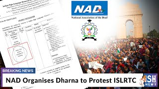 NAD Organises Dharna to Protest ISLRTC