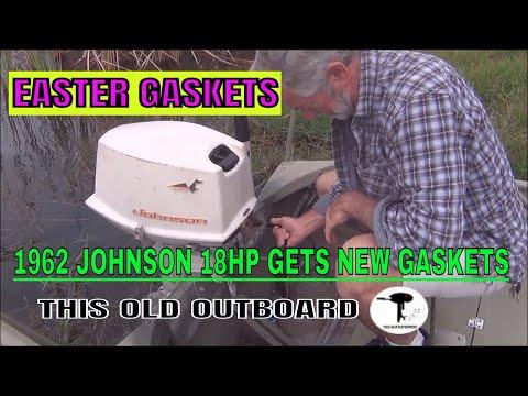 1962 JOHNSON 18HP EASTER GASKETS REPAIR