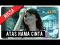 Rossa - Atas Nama Cinta (with Lyric)   VC Trinity