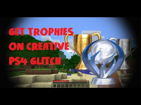 GET TROPHIES ON CREATIVE MODE!!! | MINECRAFT PS4 GLITCH 2017
