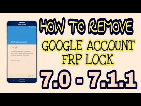 How to Bypass/Remove Google Account Lock Android 7.0, 7.1 On All Devices -2018