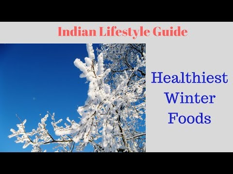 Food you should definitely eat in Winters || Indian Lifestyle Guide