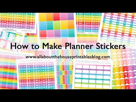 How to make planner stickers (step by step video tutorials create your own DIY stickers)