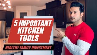 5 Important Kitchen Tools for Healthy Life - Best Investment for your Health | by Guru Mann
