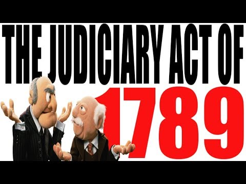 The Judiciary Act of 1789: US Government Review