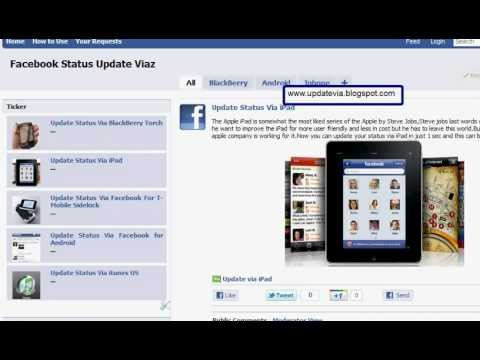 How To Update Facebook Status via Iphone,Blackberry,Ipad,Android,Itunes,Galaxy