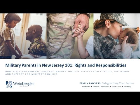 Military Child Custody & Parenting Time  in New Jersey 101 - Rights & Responsibilities