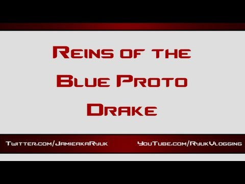 World of Warcraft: Blue Proto-Drake Mount Guide