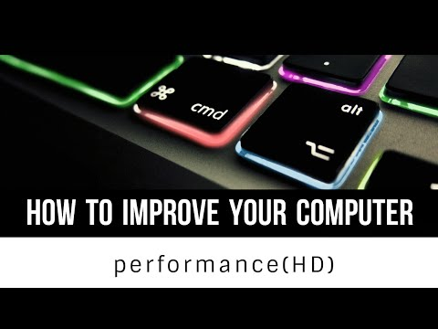 how to improve your computer performance (HD)
