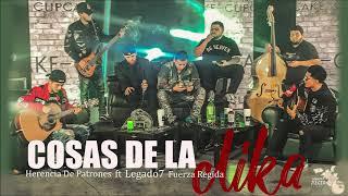 Cosas De La Clika (en vivo) Herencia De Patrones ft Legado7 Y Fuerza Regida