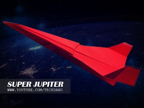 How to make a paper airplane - SIMPLE PAPER PLANE that Flies | Super Jupiter