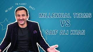 Millennial Terms Vs Saif Ali Khan | Jawaani Jaaneman | MissMalini