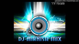 DJ Manish Mix