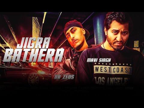 New Punjabi Songs 2016   Jigra Bathera (Full Video)   Mavi Singh Ft. Dr.Zeus   Latest punjabi songs